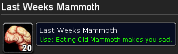 Eating Old Mammoth makes you sad.