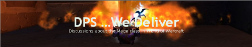 DPS …We Deliver: Discussions about the Mage class in World of Warcraft