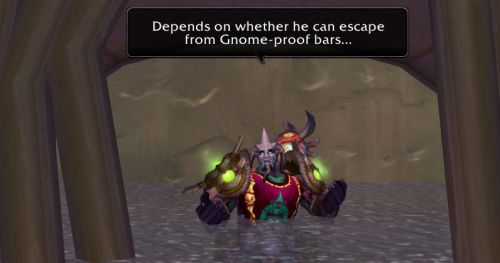 Depends on whether he can escape from Gnome-proof bars...