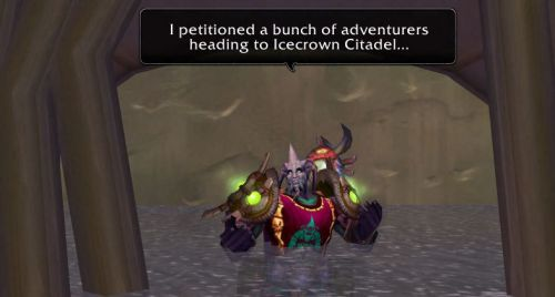 I petitioned a bunch of adventurers heading to Icecrown Citadel...
