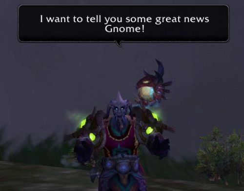 I want to tell you some great news gnome!