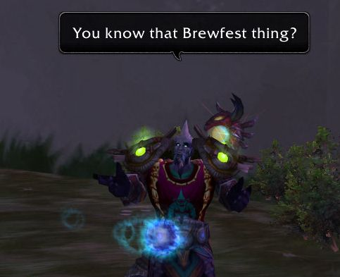 You know that brewfest thing?